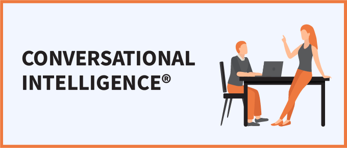 Conversational Intelligence®: A Path to Effective Leadership