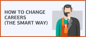 How to change careers the smart way