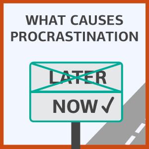 what causes procrastination